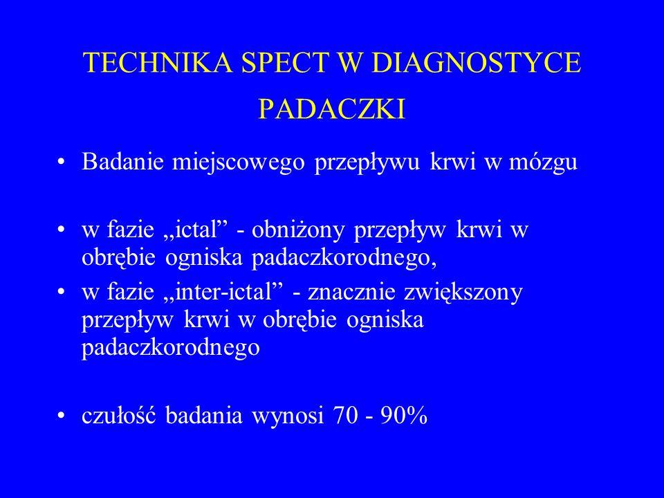 TECHNIKA SPECT W DIAGNOSTYCE PADACZKI