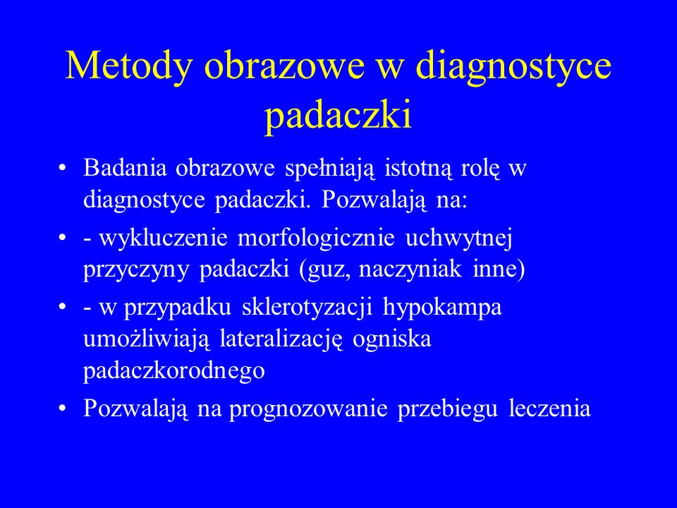 Metody obrazowe w diagnostyce padaczki