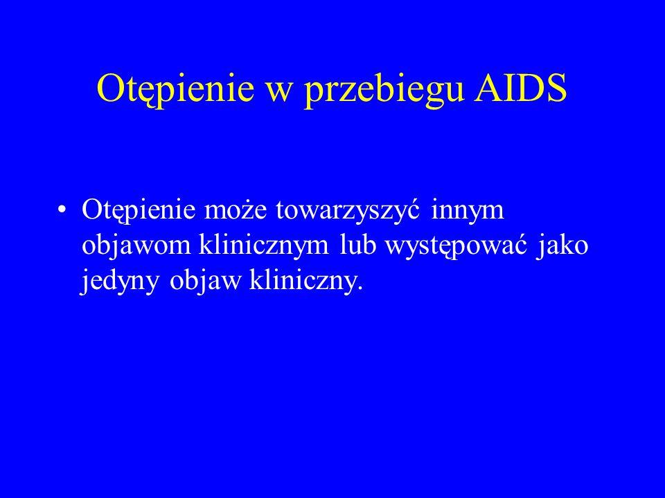 Otępienie w przebiegu AIDS