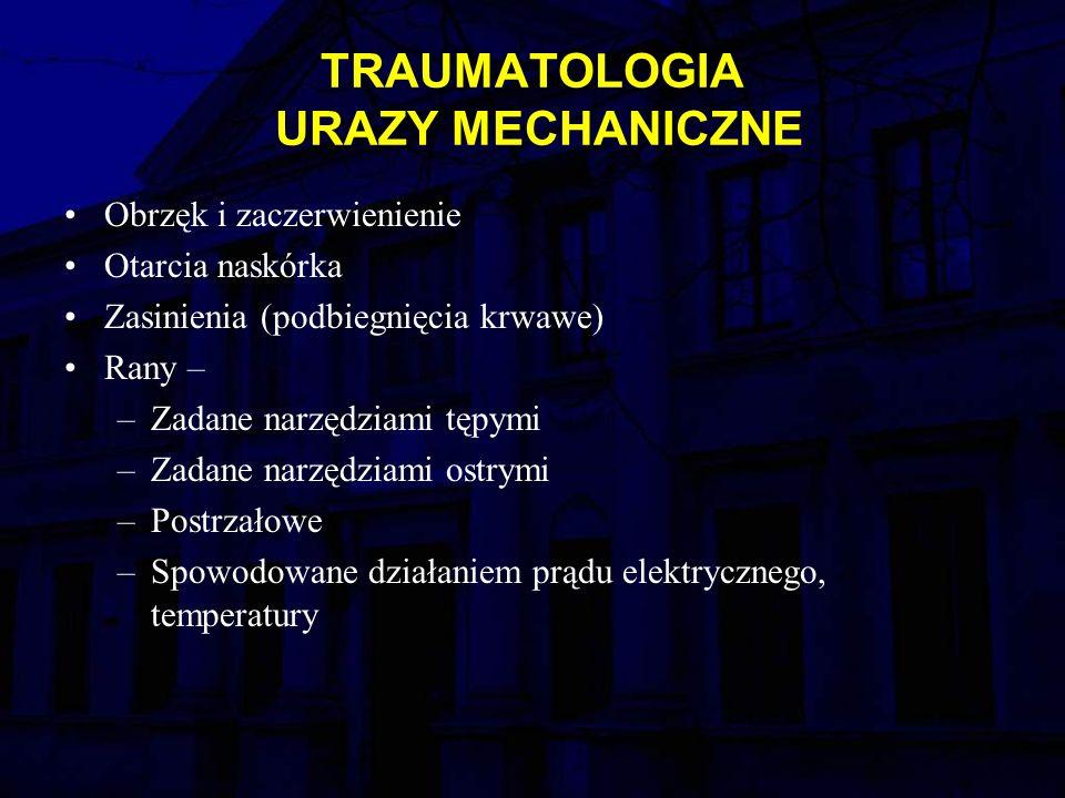 TRAUMATOLOGIA URAZY MECHANICZNE