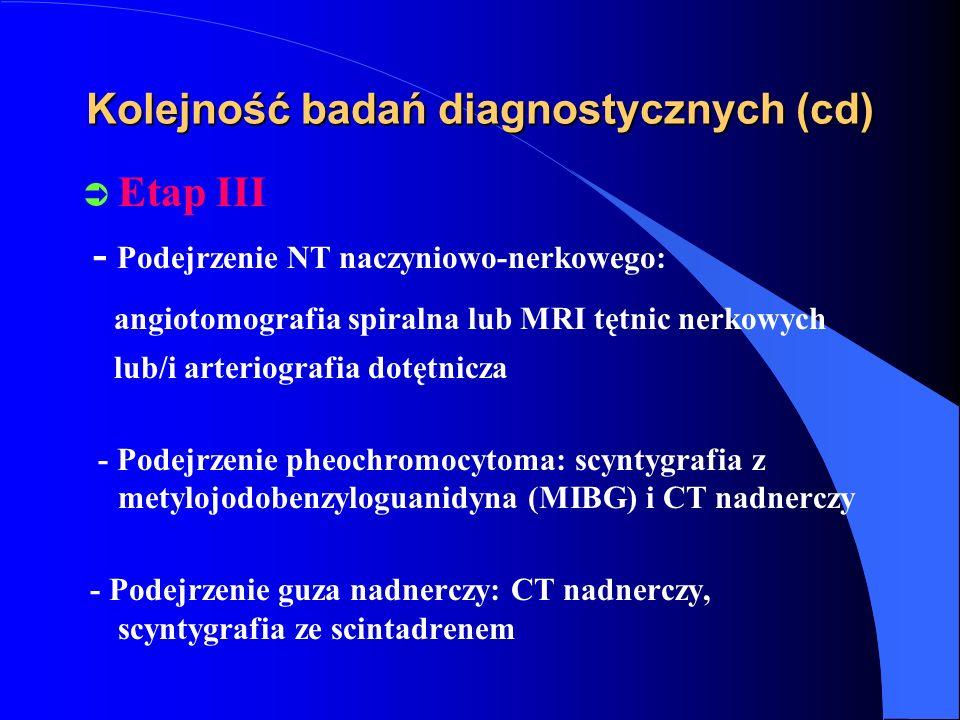 Kolejność badań diagnostycznych (cd)