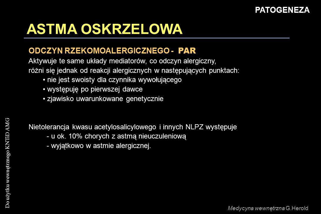 ASTMA OSKRZELOWA PATOGENEZA ODCZYN RZEKOMOALERGICZNEGO - PAR