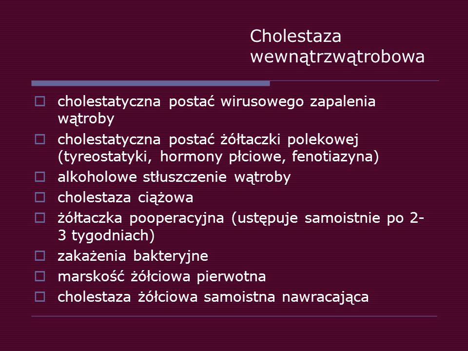 Cholestaza wewnątrzwątrobowa