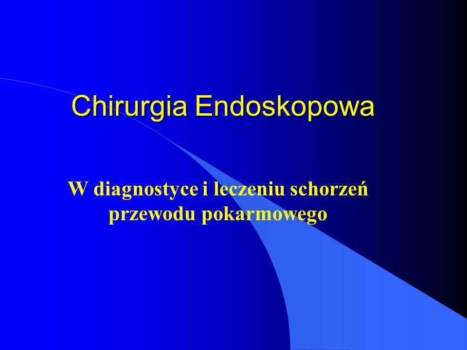 Chirurgia Endoskopowa
