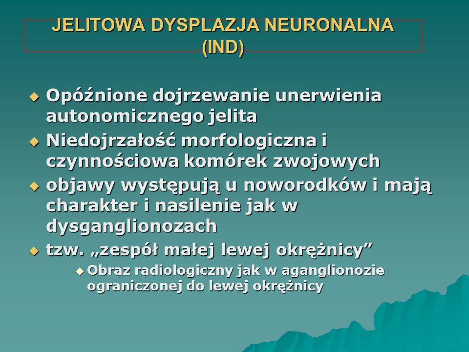 JELITOWA DYSPLAZJA NEURONALNA (IND)