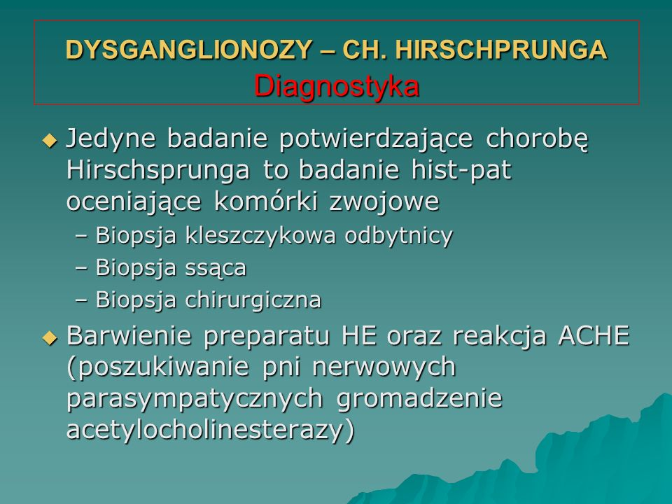 DYSGANGLIONOZY – CH. HIRSCHPRUNGA Diagnostyka
