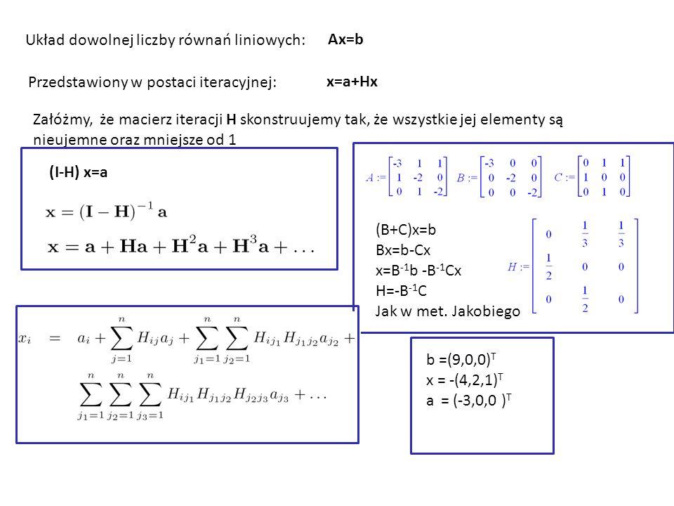 Układ dowolnej liczby równań liniowych: Ax=b