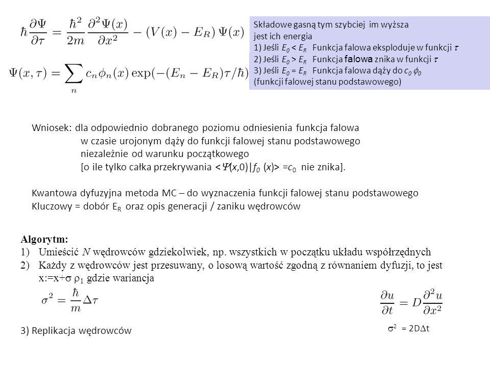 Wniosek: dla odpowiednio dobranego poziomu odniesienia funkcja falowa