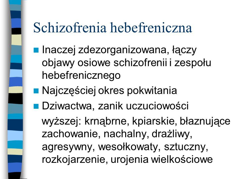 Schizofrenia hebefreniczna