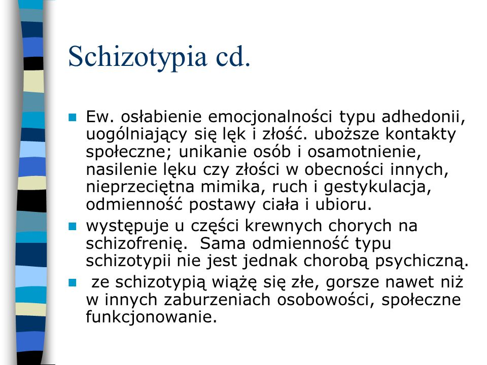 Schizotypia cd.