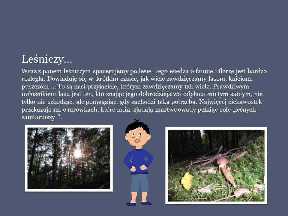 Leśniczy…