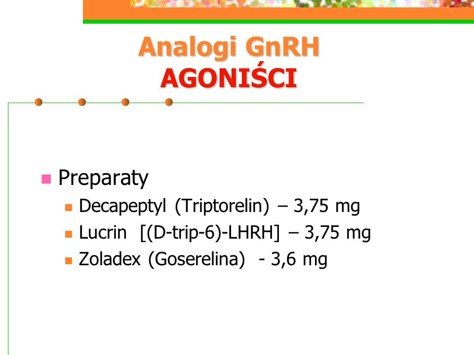 Analogi GnRH AGONIŚCI Preparaty Decapeptyl (Triptorelin) – 3,75 mg