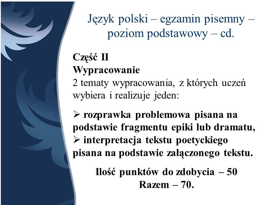 Język polski – egzamin pisemny – poziom podstawowy – cd.