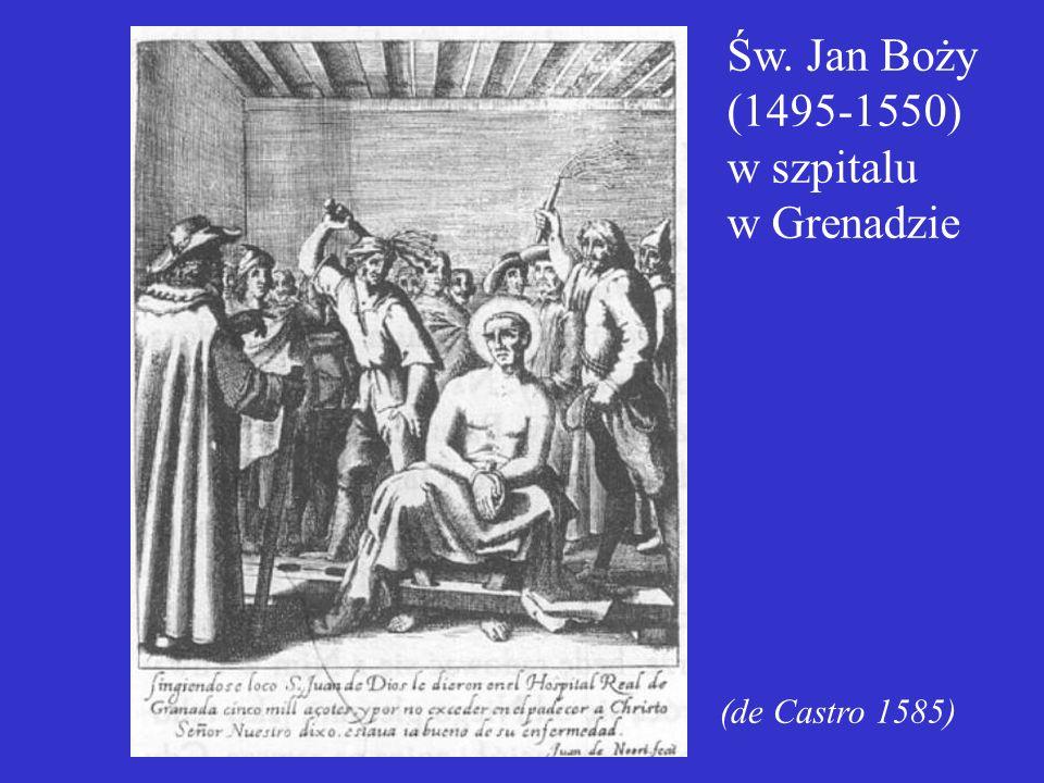 Św. Jan Boży (1495-1550) w szpitalu w Grenadzie
