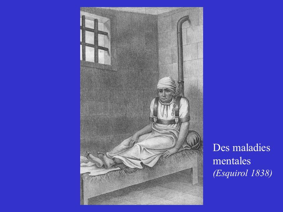 Des maladies mentales (Esquirol 1838)