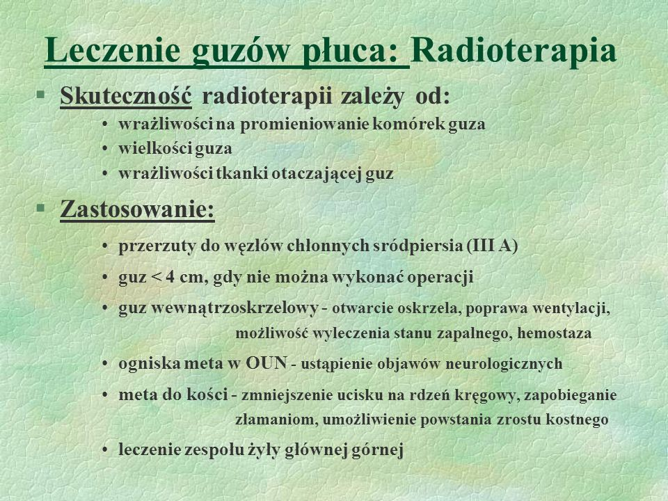 Leczenie guzów płuca: Radioterapia