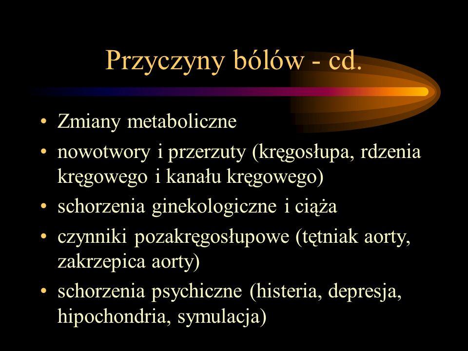 Przyczyny bólów - cd. Zmiany metaboliczne