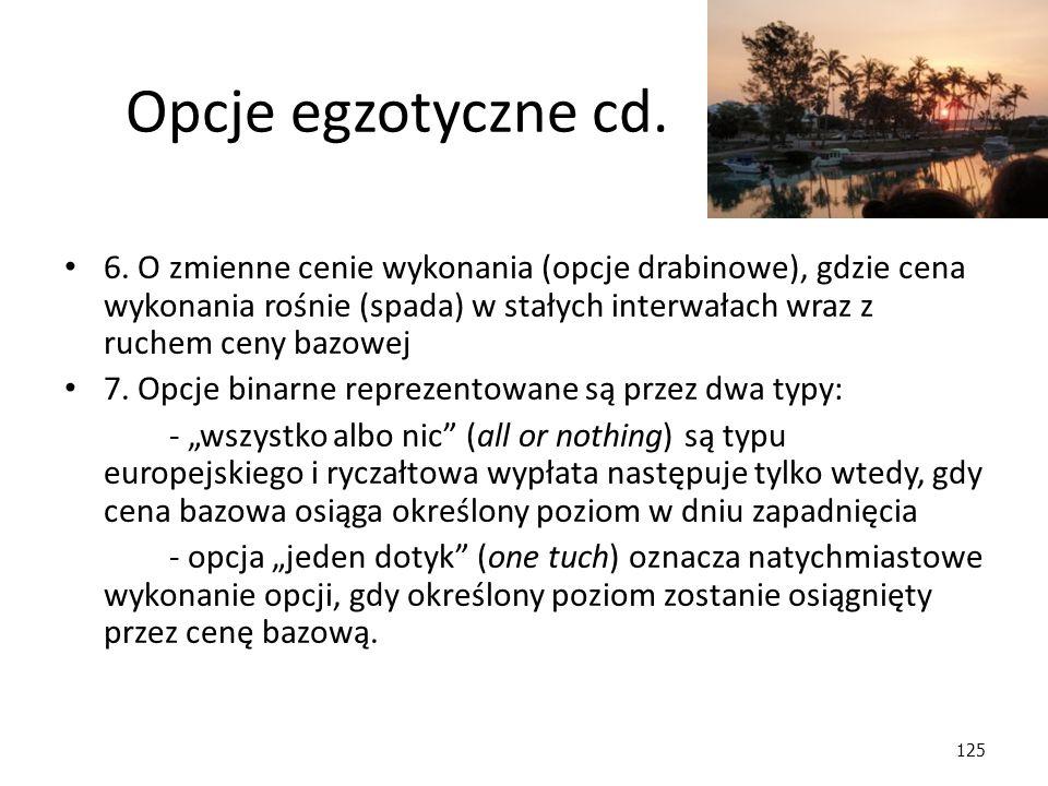 Opcje egzotyczne cd.