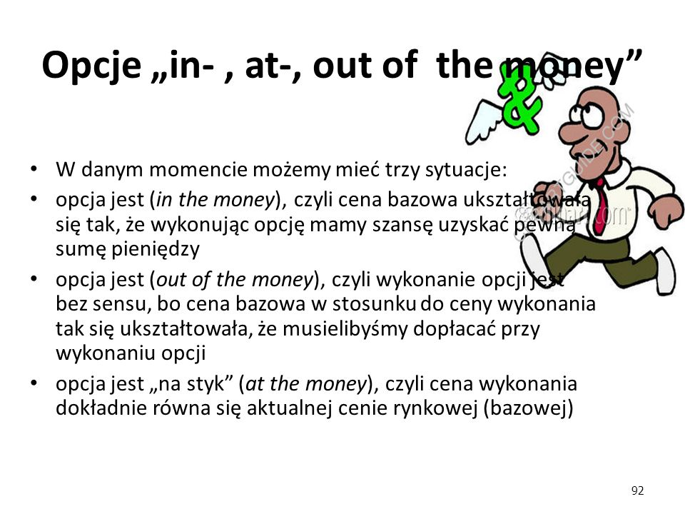 "Opcje ""in- , at-, out of the money"