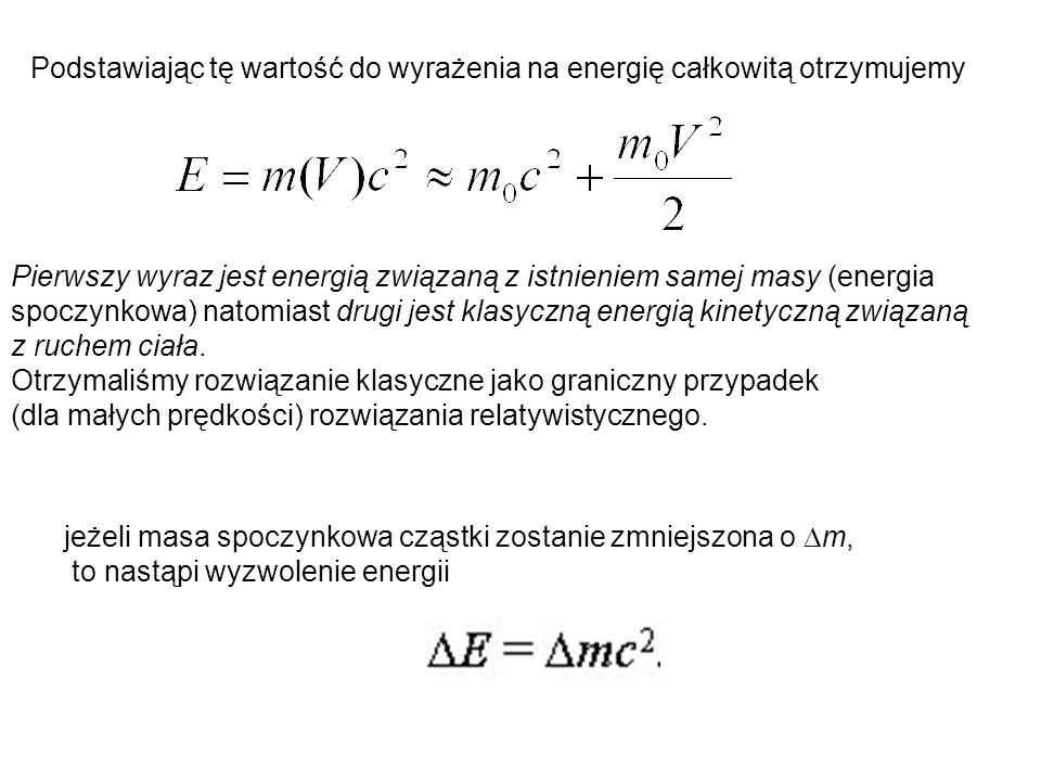 Podstawiając tę wartość do wyrażenia na energię całkowitą otrzymujemy
