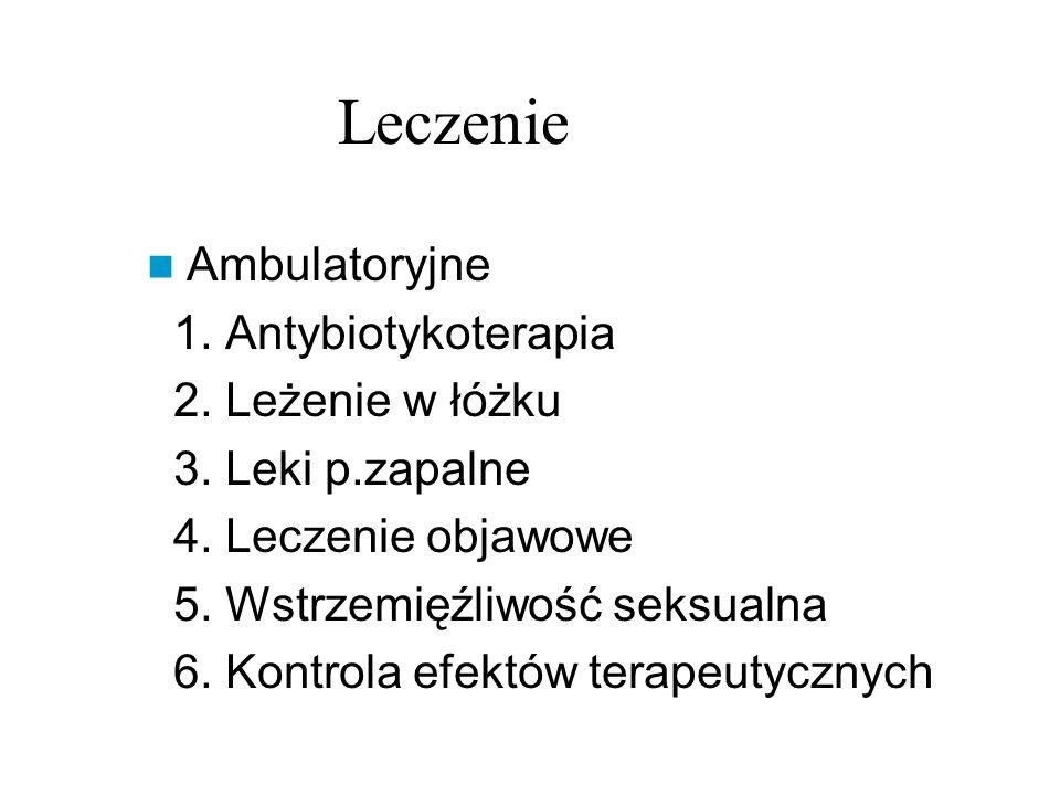 Leczenie Ambulatoryjne 1. Antybiotykoterapia 2. Leżenie w łóżku
