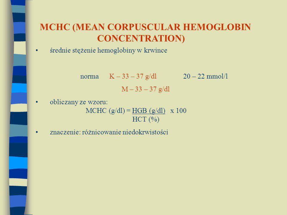 MCHC (MEAN CORPUSCULAR HEMOGLOBIN CONCENTRATION)