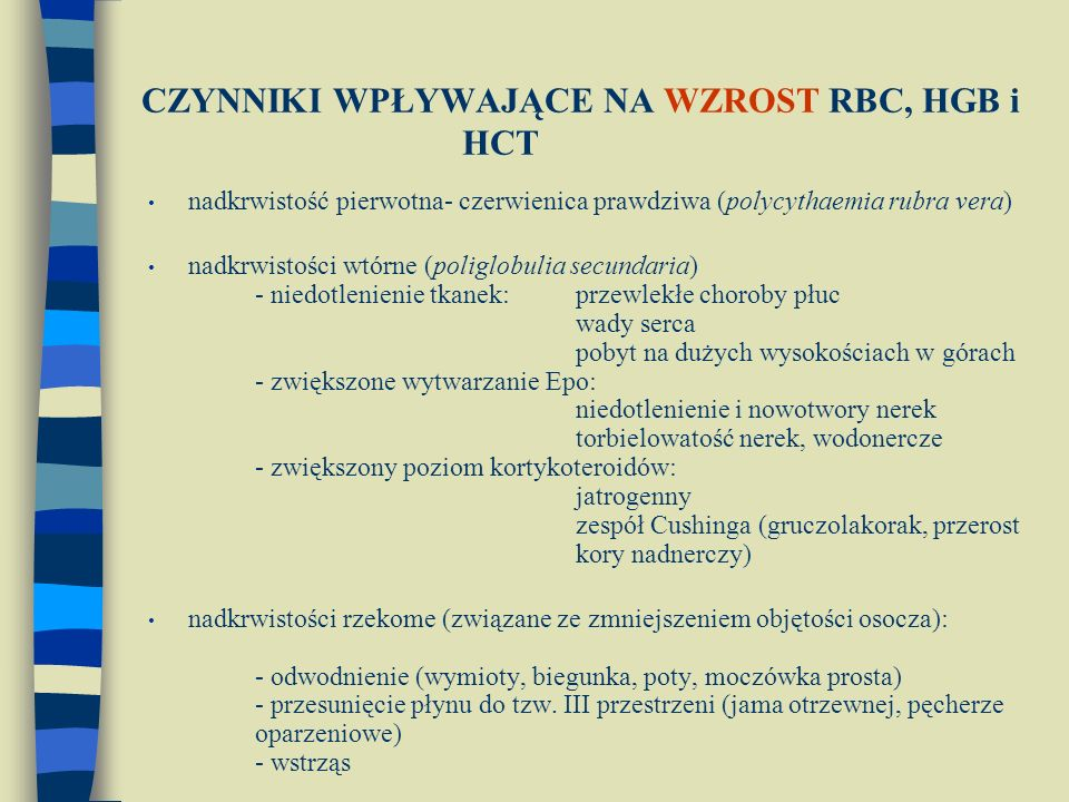 CZYNNIKI WPŁYWAJĄCE NA WZROST RBC, HGB i HCT