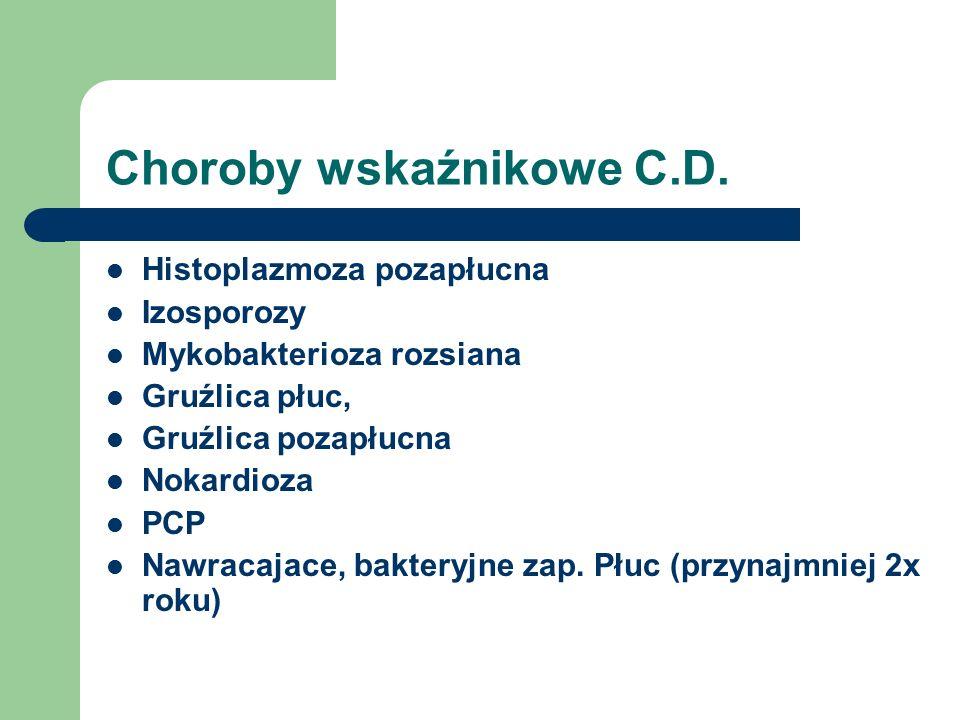 Choroby wskaźnikowe C.D.