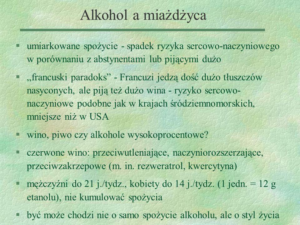 Alkohol a miażdżyca umiarkowane spożycie - spadek ryzyka sercowo-naczyniowego w porównaniu z abstynentami lub pijącymi dużo.