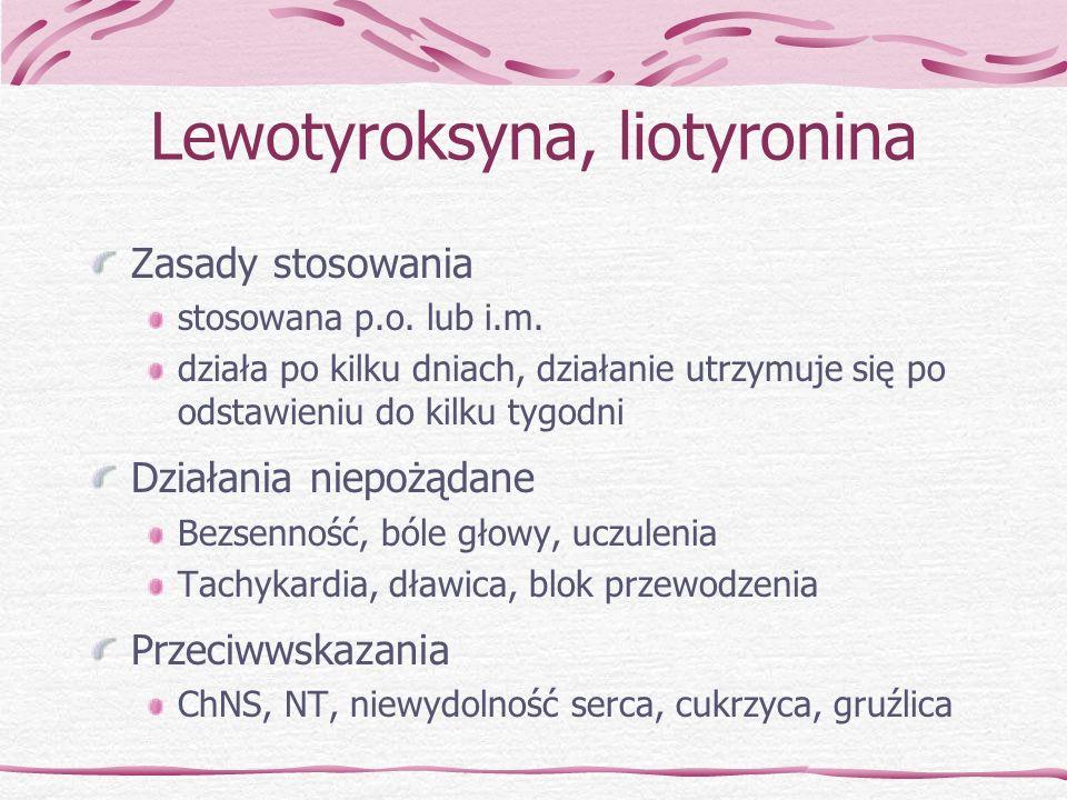 Lewotyroksyna, liotyronina