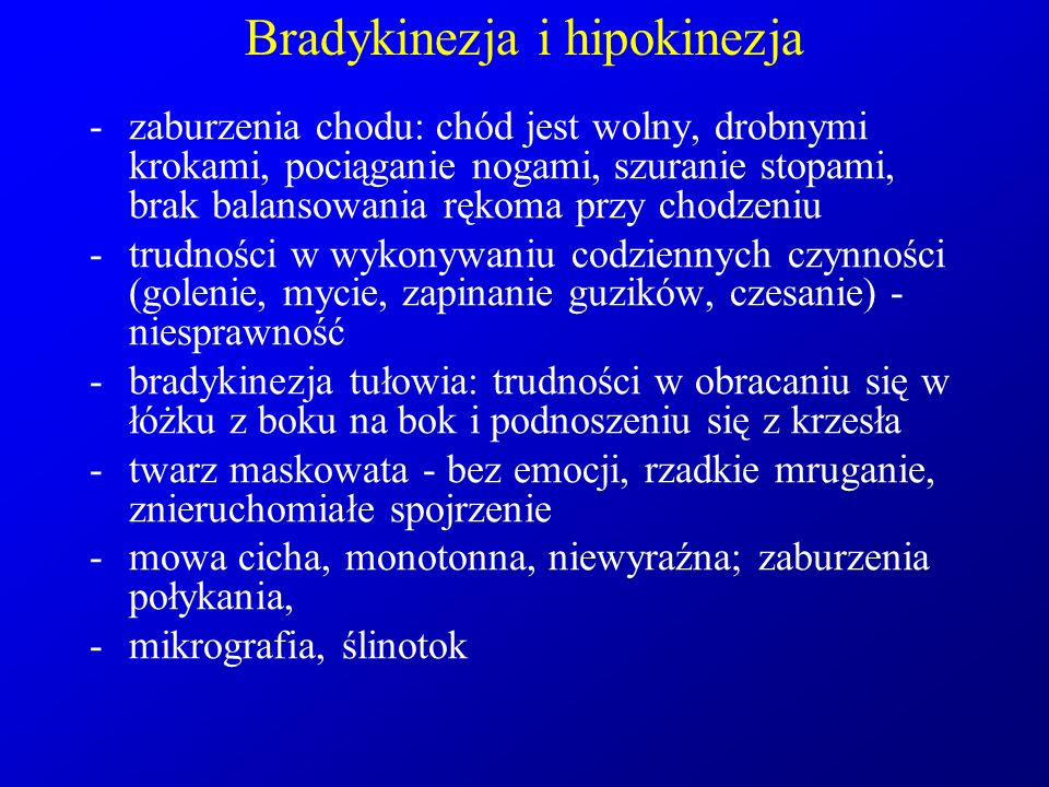 Bradykinezja i hipokinezja