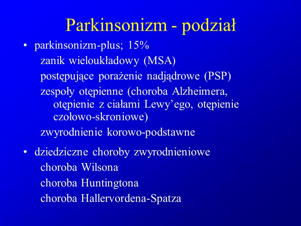 Parkinsonizm - podział