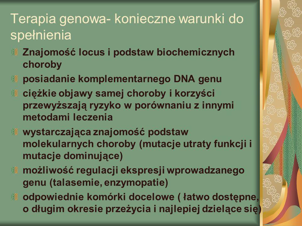 Terapia genowa- konieczne warunki do spełnienia
