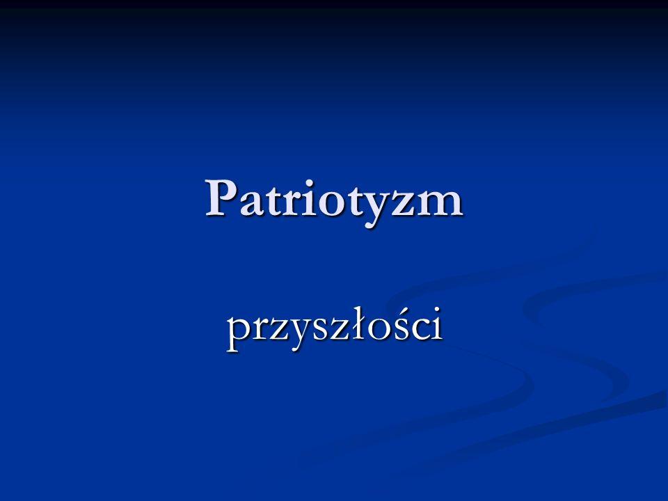 Patriotyzm przyszłości