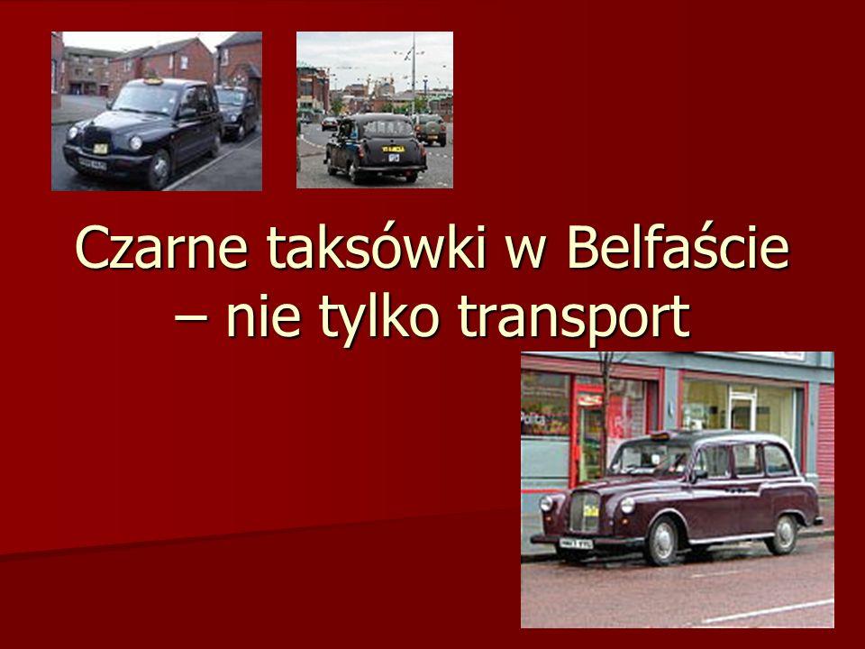 Czarne taksówki w Belfaście – nie tylko transport