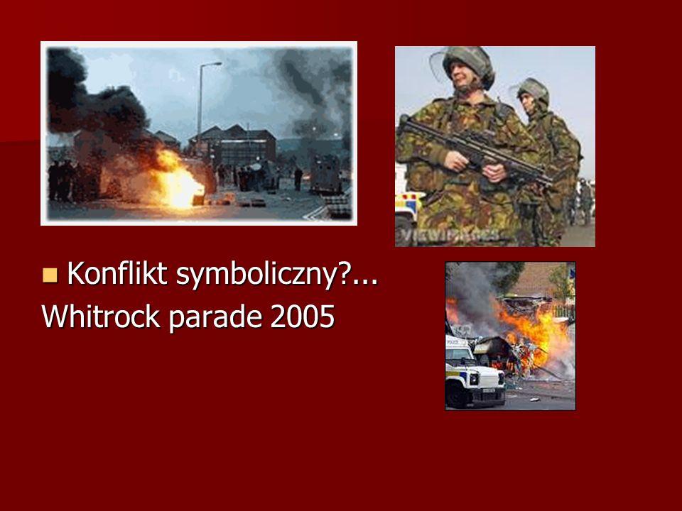 Konflikt symboliczny ... Whitrock parade 2005