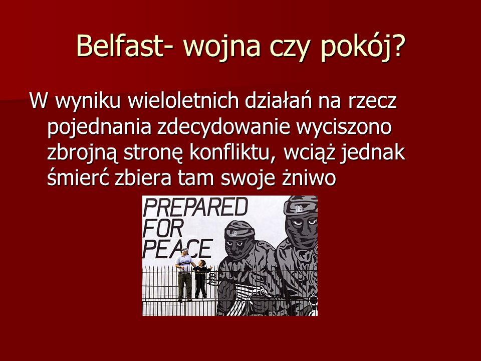 Belfast- wojna czy pokój