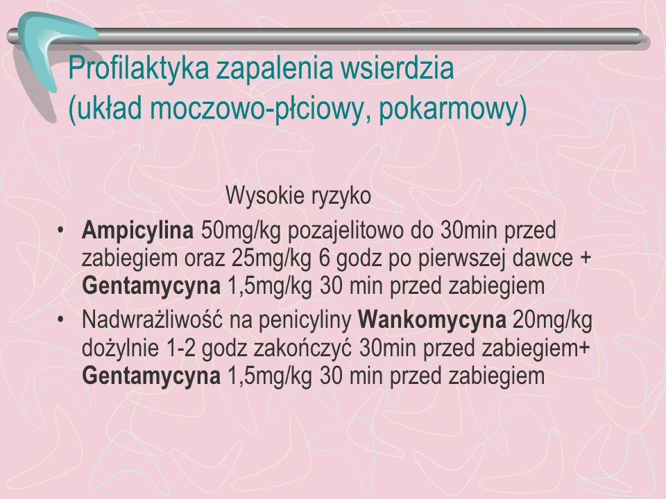 Profilaktyka zapalenia wsierdzia (układ moczowo-płciowy, pokarmowy)