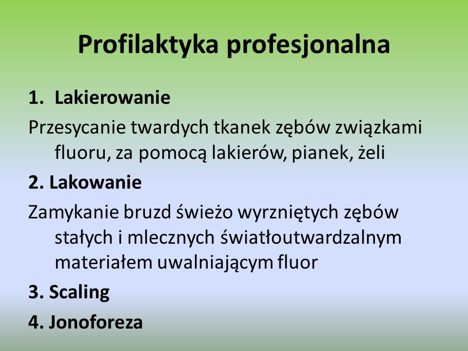 Profilaktyka profesjonalna