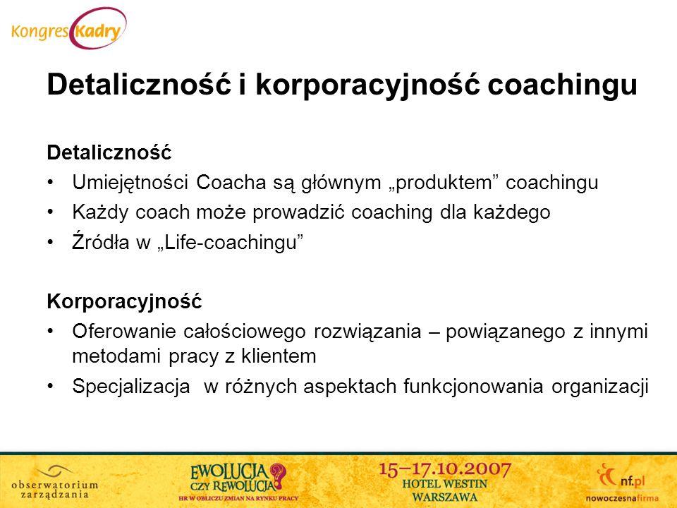 Detaliczność i korporacyjność coachingu