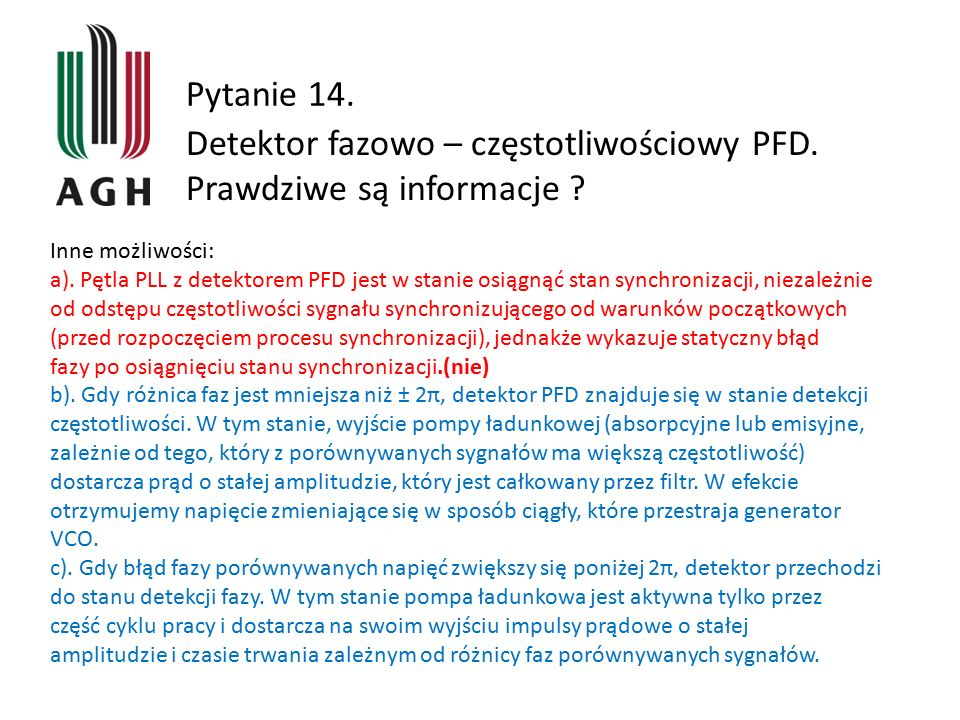 Detektor fazowo – częstotliwościowy PFD. Prawdziwe są informacje