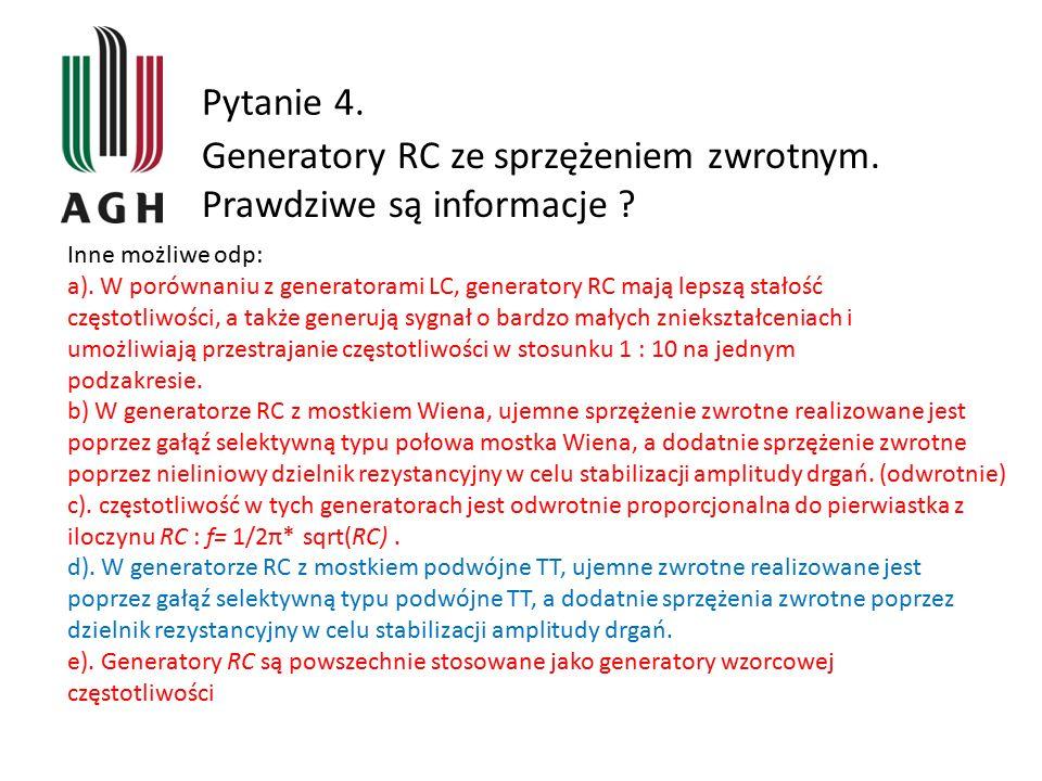Generatory RC ze sprzężeniem zwrotnym. Prawdziwe są informacje
