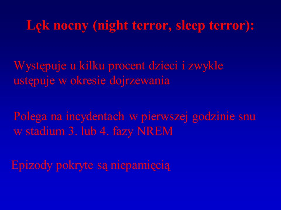 Lęk nocny (night terror, sleep terror):