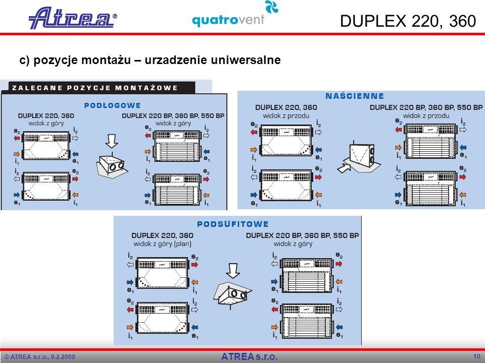 DUPLEX 220, 360 c) pozycje montażu – urzadzenie uniwersalne