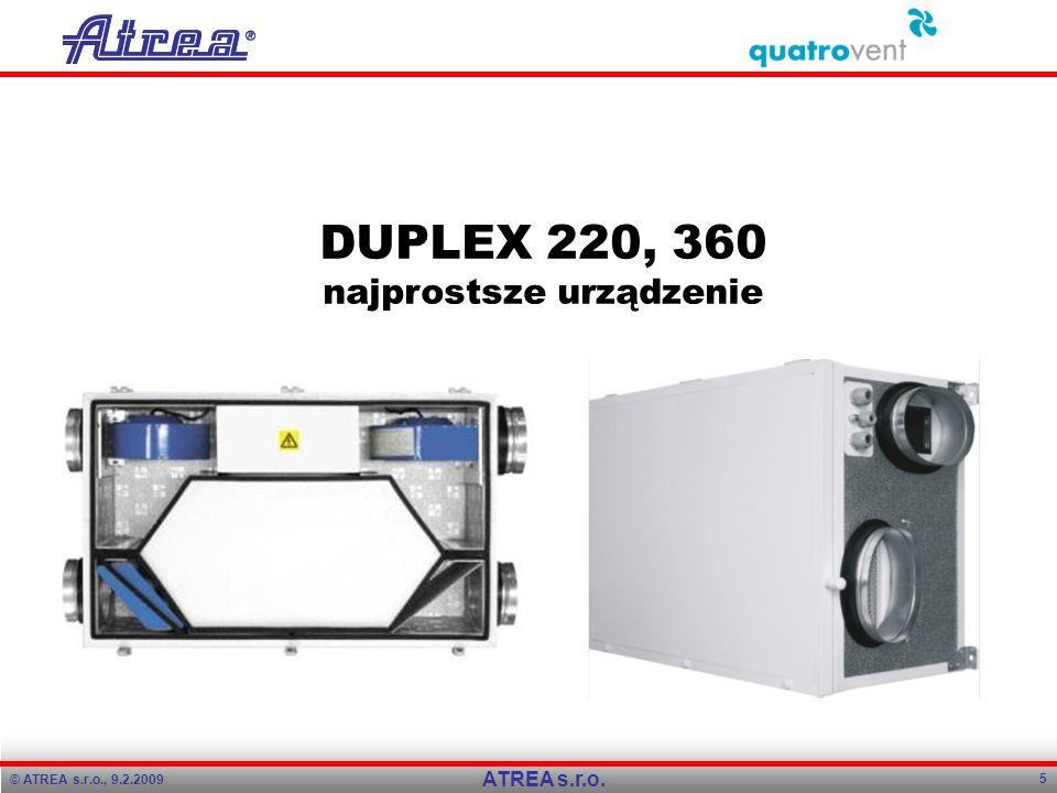 DUPLEX 220, 360 najprostsze urządzenie