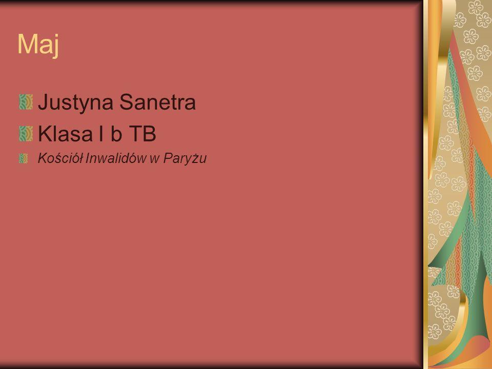 Maj Justyna Sanetra Klasa I b TB Kościół Inwalidów w Paryżu