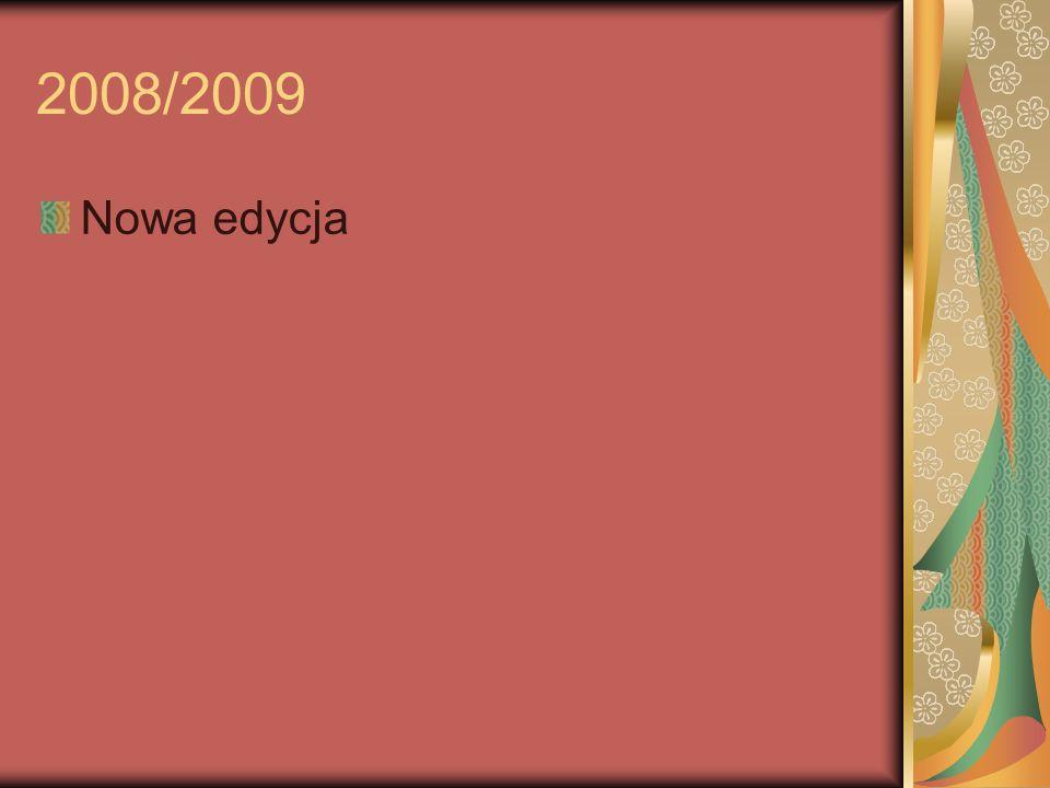 2008/2009 Nowa edycja