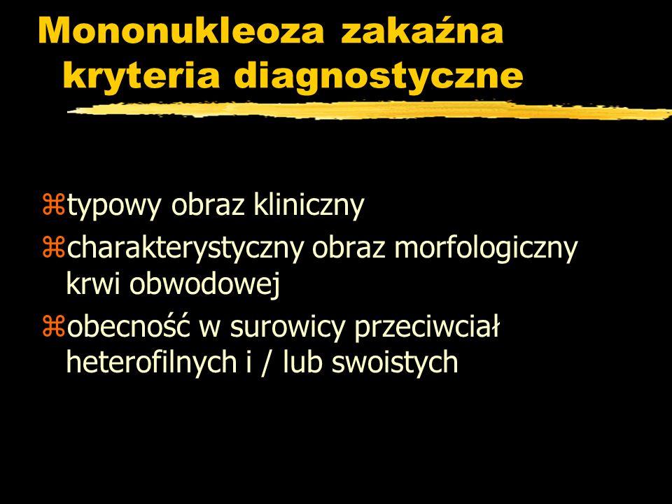 Mononukleoza zakaźna kryteria diagnostyczne