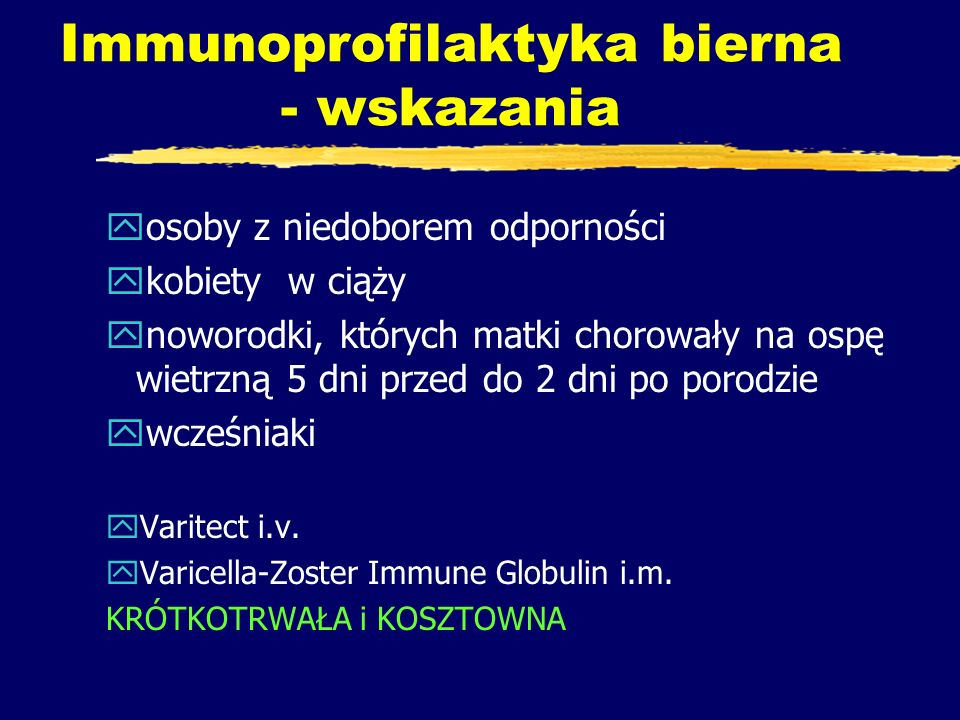 Immunoprofilaktyka bierna - wskazania