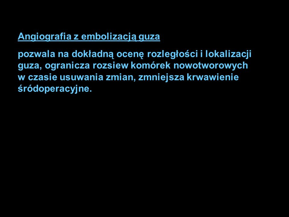 Angiografia z embolizacją guza